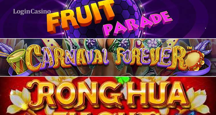 Обзор слотов Fruit Parade, Carnaval Forever и Rong Hua Fu Gui